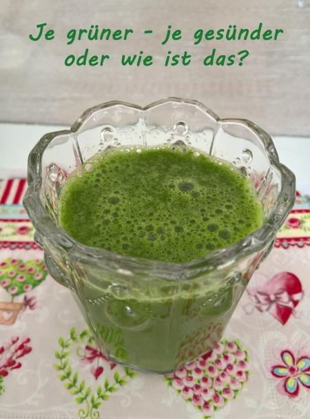 Je grüner - je gesünder